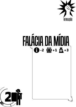 Revolucao - Falácia da Mídia